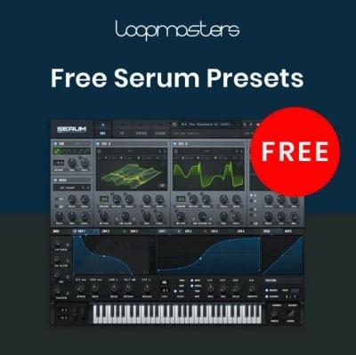 Serum loopmasters free preset